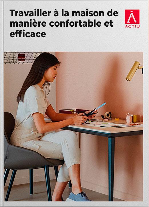 Travailler à la maison de manière confortable et efficace